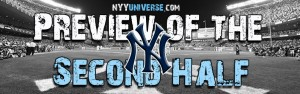 Preview of Seconf Half | Yankees