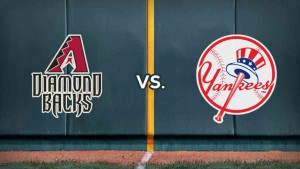 Dbacks:Yanks